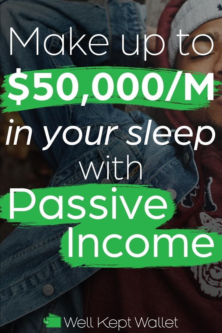 24 Passive Income Ideas to Make Money While You Sleep – Well Kept Wallet | Money Making & Debt Crushing Tips