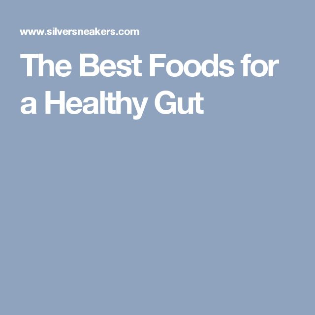 The Best Foods for a Healthy Gut