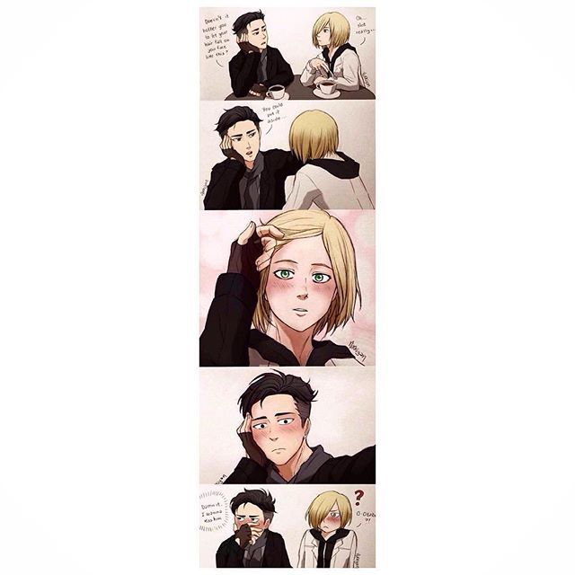 For those of you who cant see what they say it says   Otabek- Doesn't it bother you to have your hair to fall on your face like this   Yurio- oh...not really  Otabek- you could put it aside   Otabek- Dammit I want to kiss him  Yurio- O-otabek?