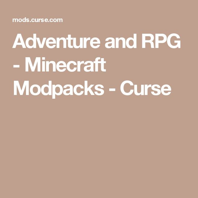 Adventure and RPG - Minecraft Modpacks - Curse