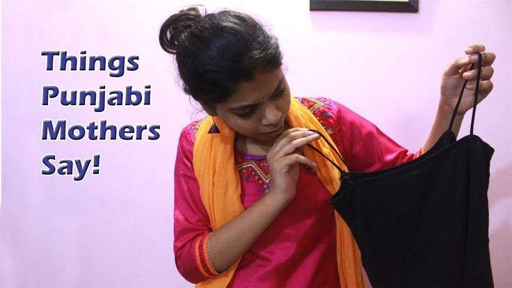 Things Punjabi Mothers Say (Part 2)