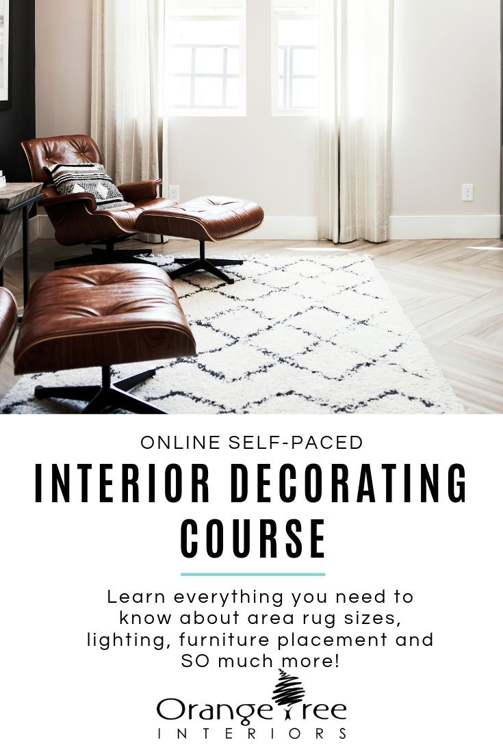Have You Ever Wanted To Learn How To Decorate Like A Professional This Online Course Teaches You All About Furniture Placement Decor Interior Design Courses