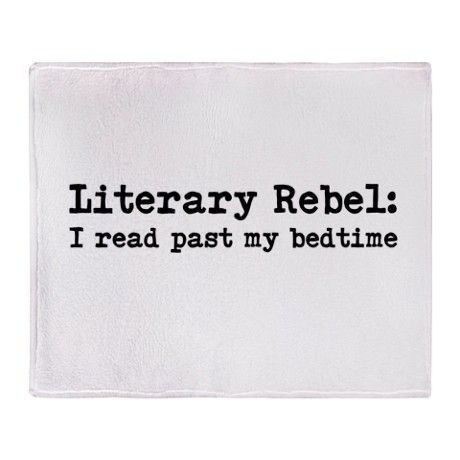 Literary Rebel Throw Blanket - don't we all?