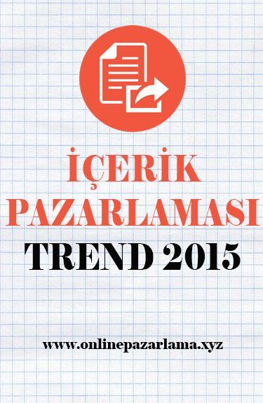 2015'in İçerik Pazarlaması Trendleri [Araştırma]