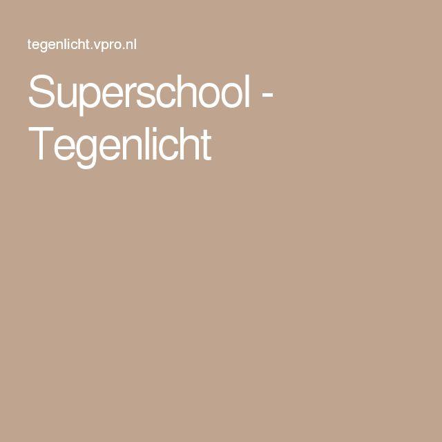 Superschool - Tegenlicht