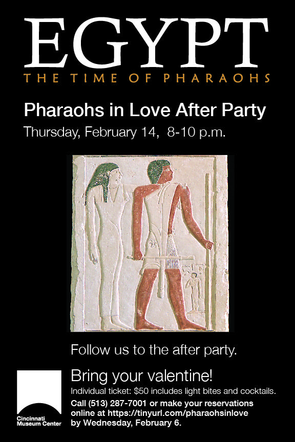 Egypt The Time Of Pharaohs After Party Egypt Pharaoh Cincinnati Museum