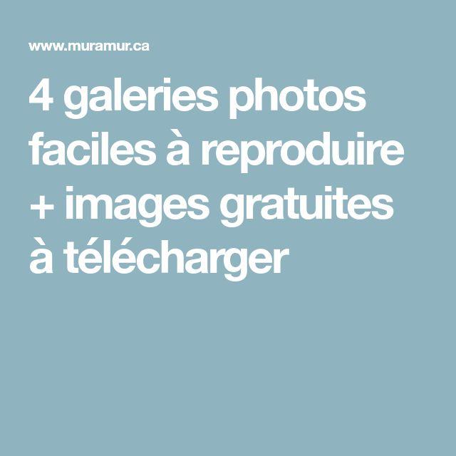 4 galeries photos faciles à reproduire + images gratuites à télécharger