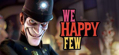 We Happy Few sur Steam