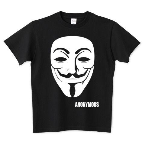 ANONYMOUS /ストリート・アート・art・音楽・絵・ロック・パンク・コミック・マスク・ロゴ・シンプル・イラスト・ネット・パソコン・pc・mac・カワイイ・かわいい・可愛い・デザインTシャツ | デザインTシャツ通販 T-SHIRTS TRINITY(Tシャツトリニティ)