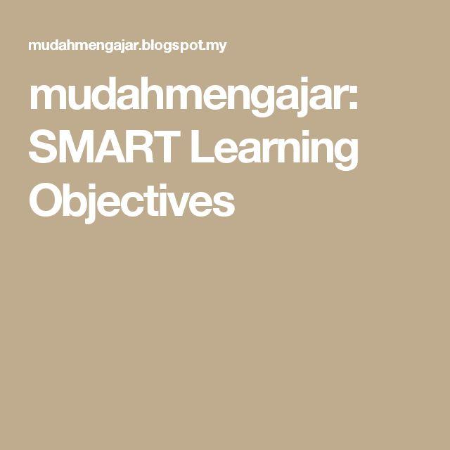 mudahmengajar: SMART Learning Objectives