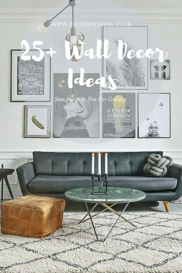 201 Decorating Ideas In Living Room 2021 Wall Decor Living Room Wall Art Decor Living Room Living Room Art Decor Ideas