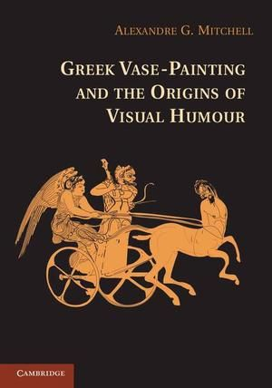 Greek Vase-Painting and the Origins of Visual Humour, http://www.e-librarieonline.com/greek-vase-painting-and-the-origins-of-visual-humour/