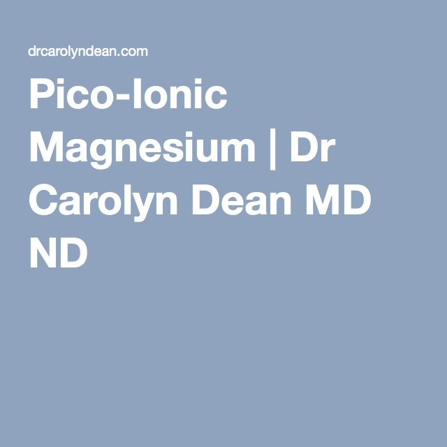 Pico-Ionic Magnesium | Dr Carolyn Dean MD ND