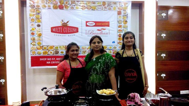 Prestige Bandhan, a multi-cuisine cookery show - held at Prestige Smart Kitchen store, Jamnagar. Chef Kiran Madlani with her team