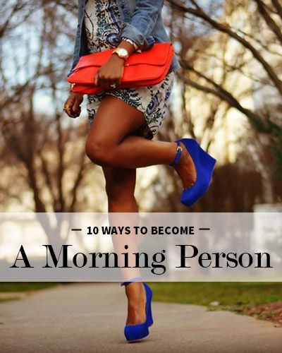 How to become a morning person (without chugging coffee). This is a great post!