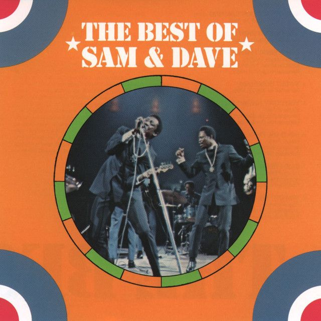 """"""" The Best Of Sam & Dave"""" by Sam & Dave"""