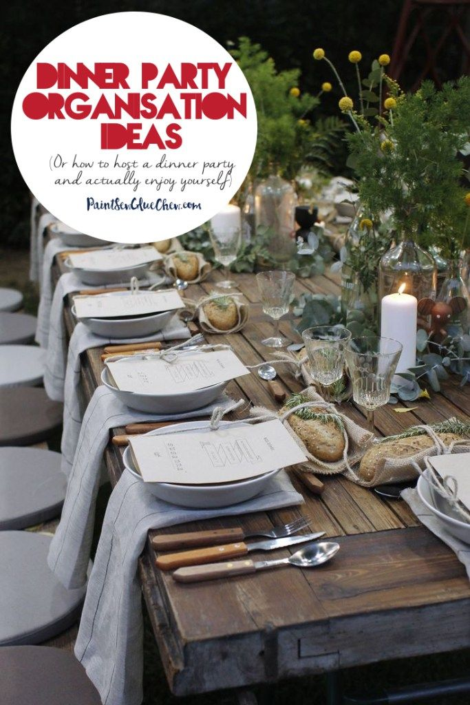Dinner Party Organisation Ideas