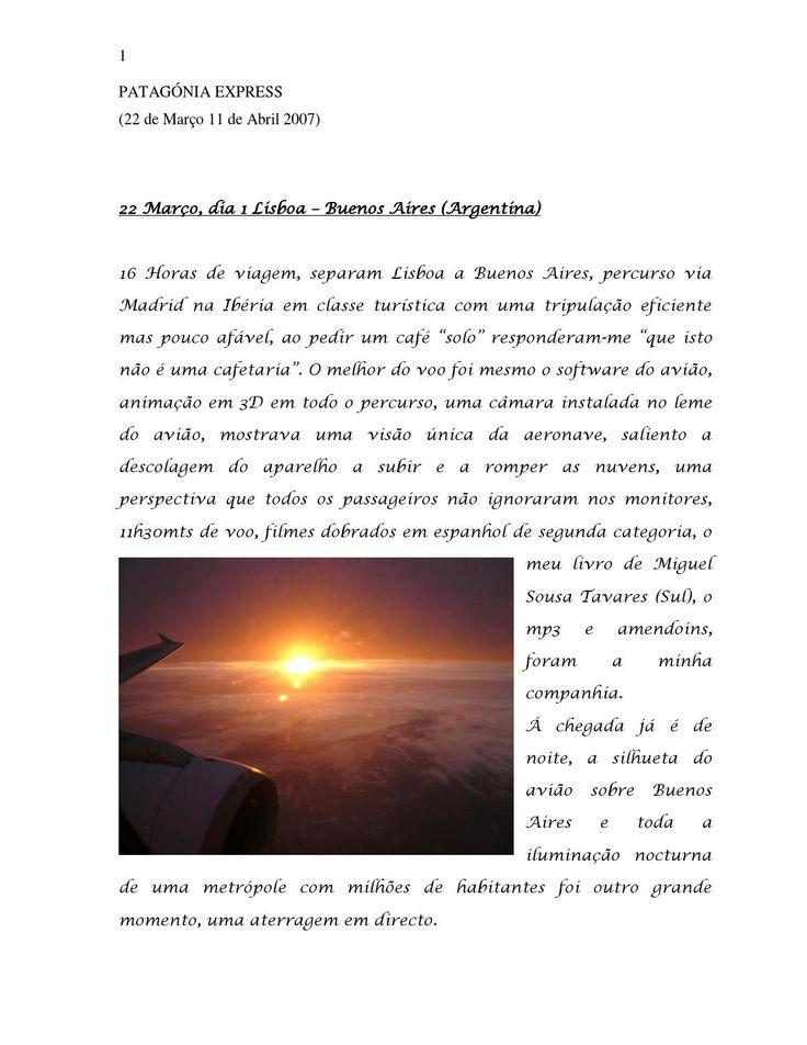 Patagonia Express  Este é o relato bem detalhado da expedição de trekking à Patagonia em 2007 com a A2Z Adventures.   http://a2z-adventures.com/en/find-trip/walking/argentina-chile-patagonia-torres-del-paine-and-tierra-del-fuego