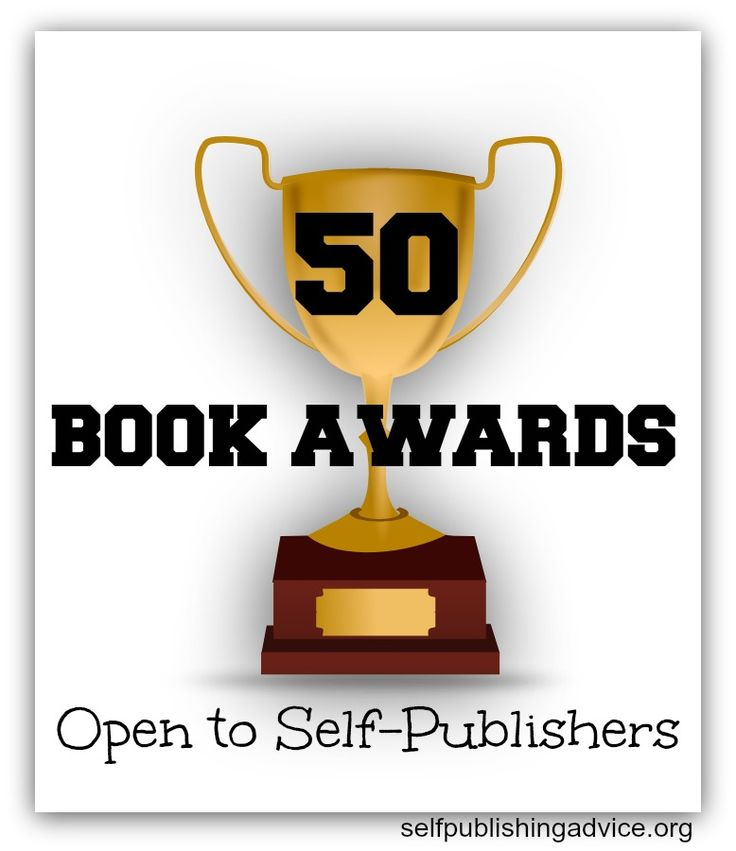 50 Book Awards Open to Self-publishers | Self-Publishing Advice Center