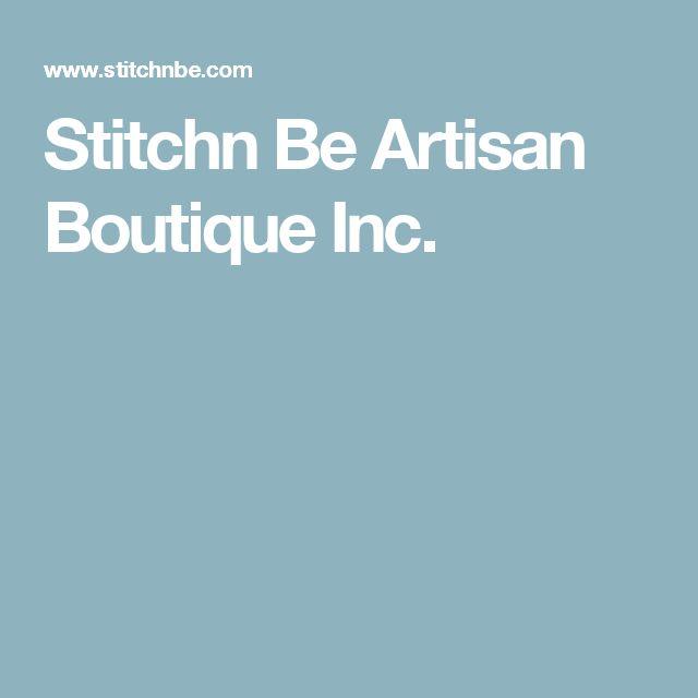 Stitchn Be Artisan Boutique Inc.