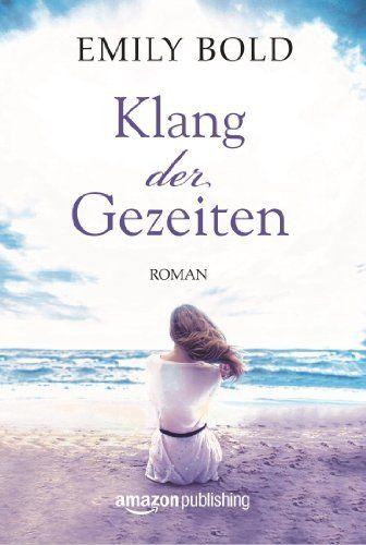 Klang der Gezeiten eBook: Emily Bold: Amazon.de: Bücher
