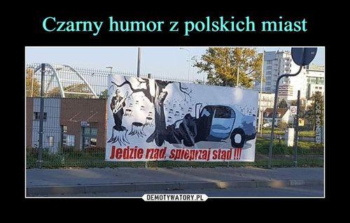 Czarny humor z polskich miast