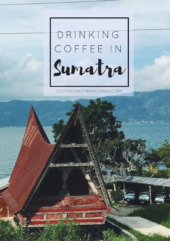 Sumatra is 6th largest island in the world, home to orangutans, lush rain forests - and fantastic coffee. Click through for a caffeine fumed tour of Lake Toba on motorbike.