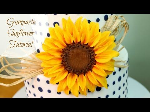 ▶ How to Make a Gumpaste Sunflower - YouTube by Happy Cakes by Renee
