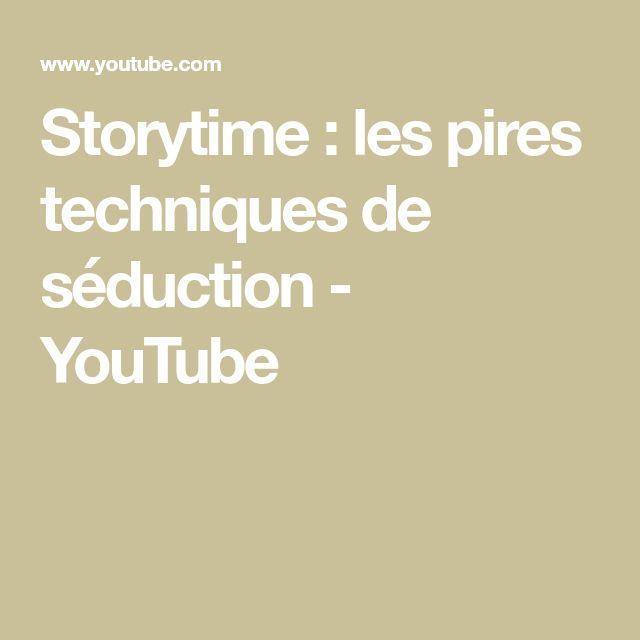 Storytime : les pires techniques de séduction - YouTube