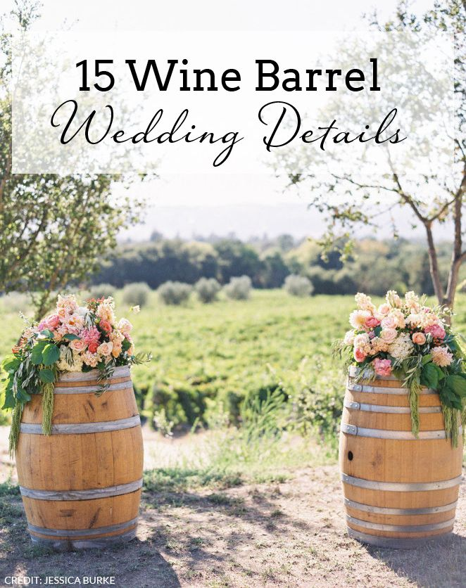15 Wine Barrel Wedding Details | SouthBound Bride | http://www.southboundbride.com/15-ways-to-use-wine-barrels-in-your-wedding-decor | Credit: Jessica Burke Photography