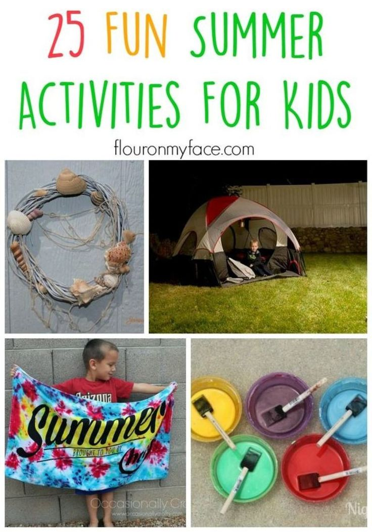 93 Best Summer Activities For The Kids Images On Pinterest