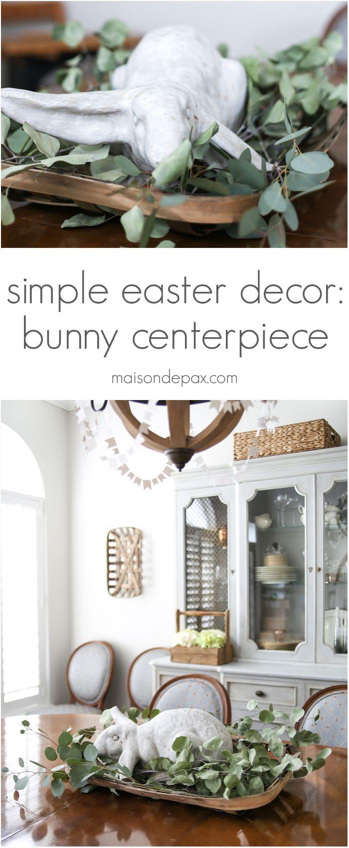 Simple Easter Decor Bunny Centerpiece Gardens Garden