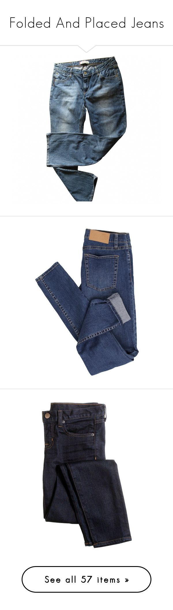 """Folded And Placed Jeans"" by meghanfstjohn ❤ liked on Polyvore featuring jeans, pants, bottoms, blue jeans, levi jeans, levi's, trousers, blue pants, slim pants and slim fit trousers"