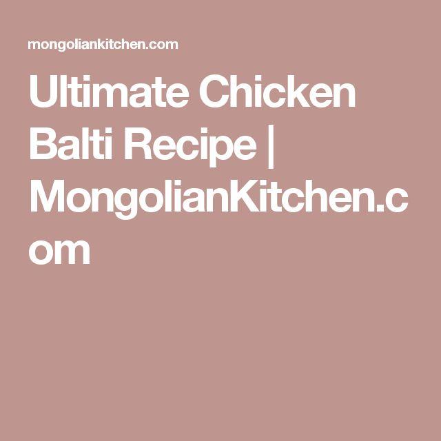 Ultimate Chicken Balti Recipe   MongolianKitchen.com