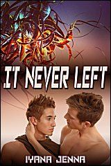 It Never Left [9781611527445] - $3.19 : JMS Books LLC :: a queer small press