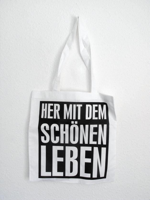 """Jutebeutel """"Her mit dem schönen Leben"""" // totebag by Christian Weiche via DaWanda.com"""