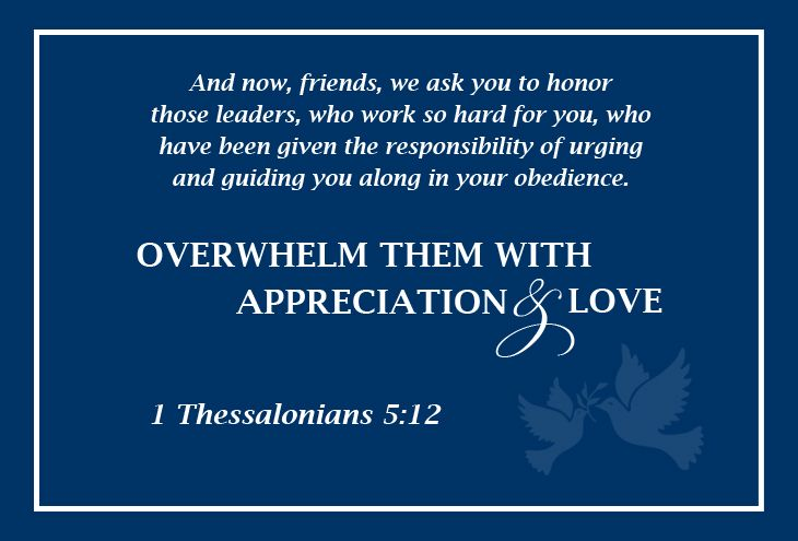 """Scripture on honoring your pastor: """"And now, friends, we ..."""