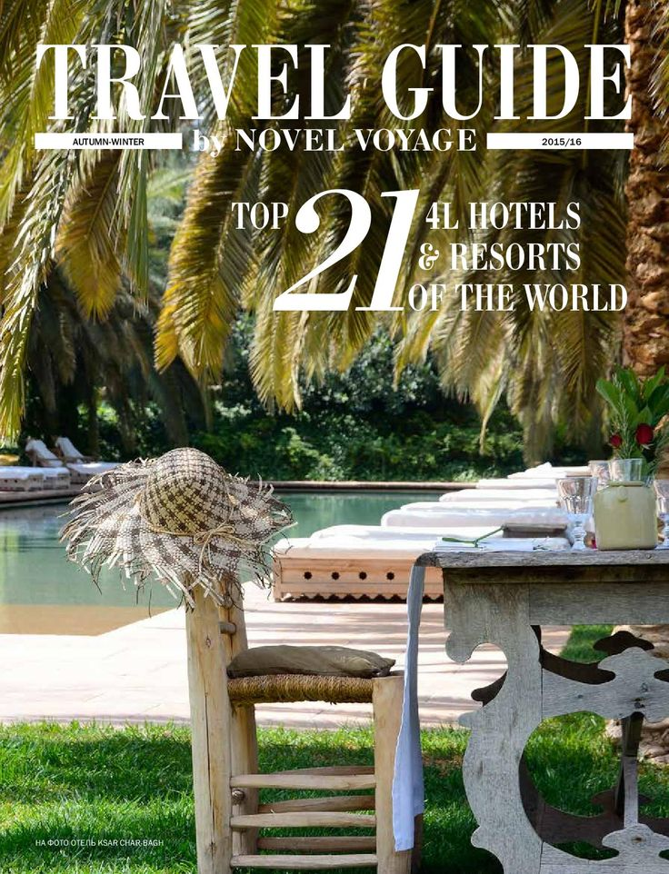 Cover page of #TravelGuidebyNovelVoyage, TOP 21 4L HOTELS & RESORTS OF THE WORLD, AUTUMN-WINTER 2015/16. #KsarCharBagh #novelvoyage #deeptravel #tgnv #travel