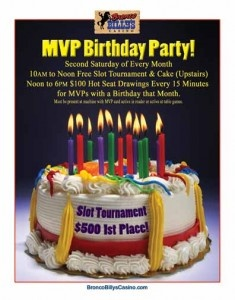 Happy Birthday MVP!! - Bronco Billy's Casino - www.localsgaming.com