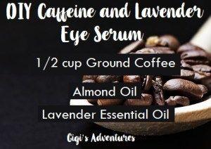 DIY Caffeine and Lavender Eye Serum | Gigi's A…