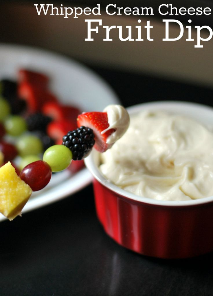 Whipped Cream Cheese Fruit Dip | Aunt Bee's Recipes
