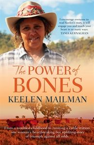 The Power of Bones by Keelen Mailman shares her life from a troubled childhood to running a cattle station, one woman's heartbreaking but uplifting story of triumph. With discussion points around family, racism, sexism, life in the Australian outback, Indigenous culture and ultimately survival this moving story will make for a fascinating discussion.