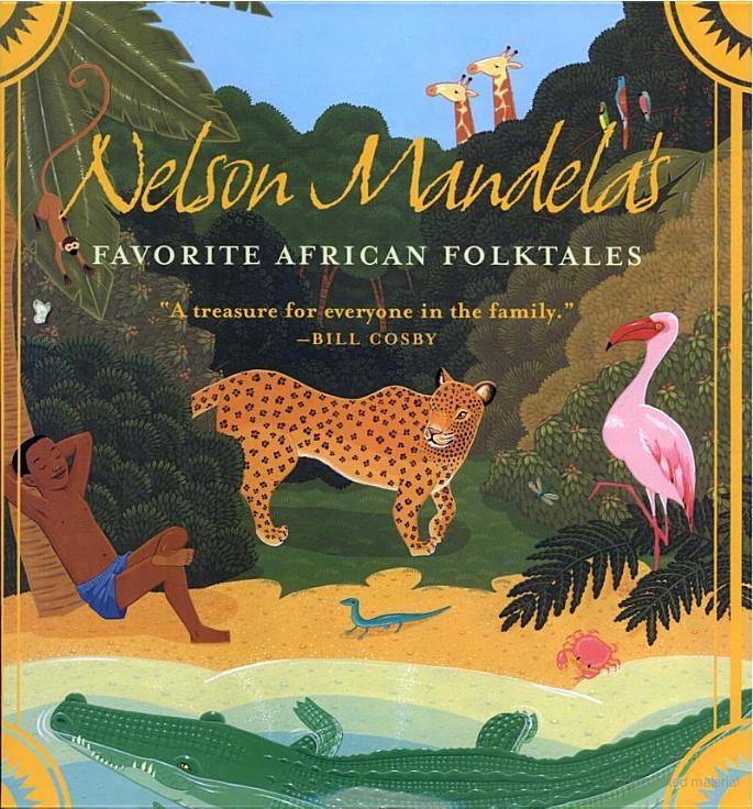 Nelson Mandela's Favorite African Folktales - Nelson Mandela - Google Books