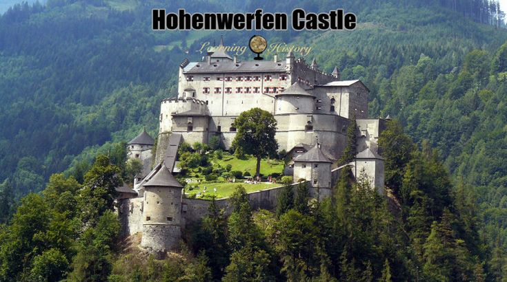 Hohenwerfen Castle: Medieval Fortification in Austria #history | via @learninghistory