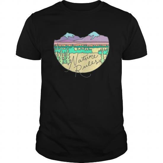Cool Nature Rules Mountains Camping Patagonia Outdoors Wanderlust Print Tshirt T shirt