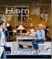 Hjem efter mit hjerte af Anne Fabricius Bjerre, ISBN 9788702083415