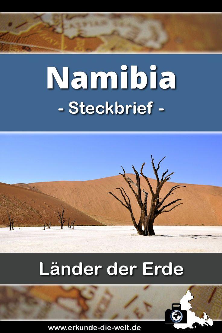 Steckbrief Namibia Steckbrief Namibia Und Erkunden