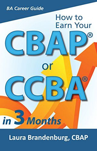 How to Earn Your CBAP or CCBA in 3 Months: Finish the App... https://www.amazon.com/dp/B00JNFG6UQ/ref=cm_sw_r_pi_dp_Wq4lxbDDR62GE