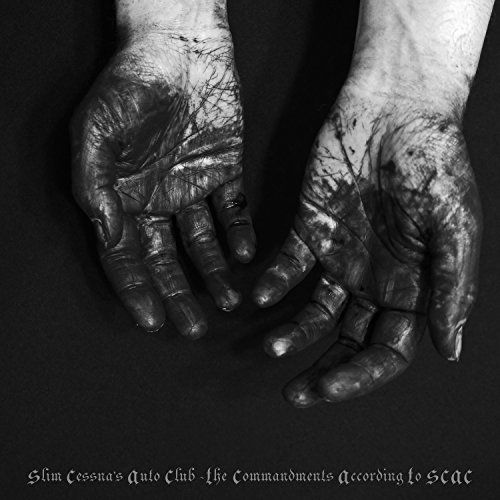 Slim Cessna's Auto Club - The Commandments According to SCAC (Vinyl)