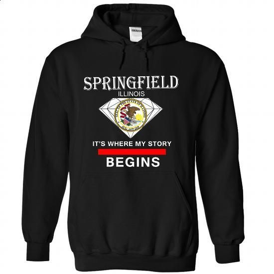 Springfield - Illinois - Its where my story begins - #oversized shirt #mens tee. CHECK PRICE => https://www.sunfrog.com/LifeStyle/Springfield--Illinois--It-Black-38974456-Hoodie.html?68278